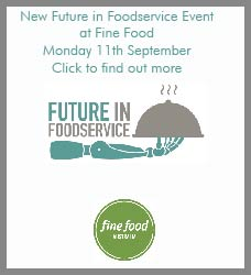 Future in Foodservice at Fine Food